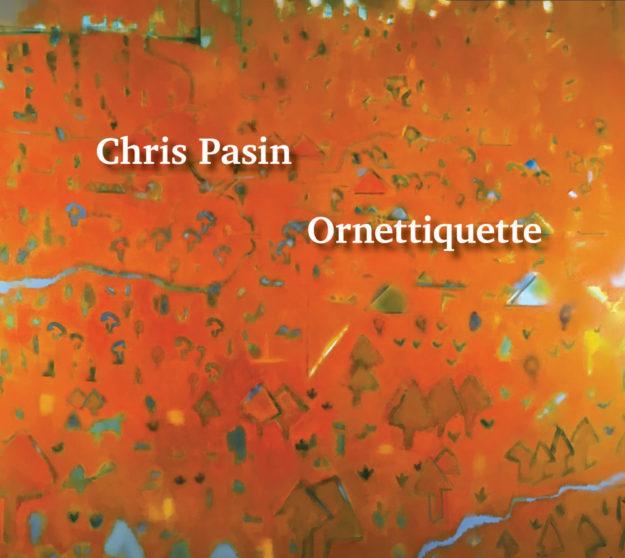 Chris Pasin Ornettiquette